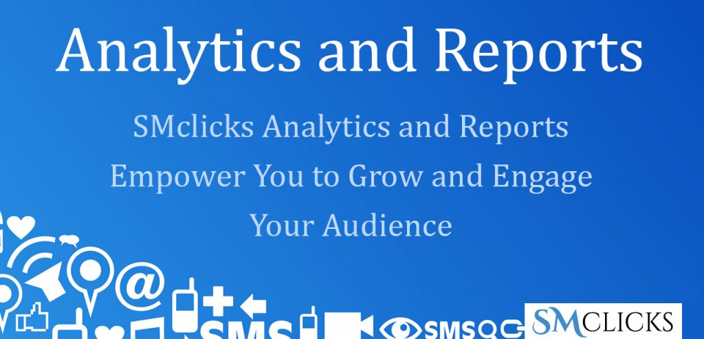 Social Media Reports and Analytics by SMclicks