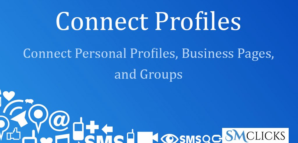 Connect Profiles Including Pages and Groups