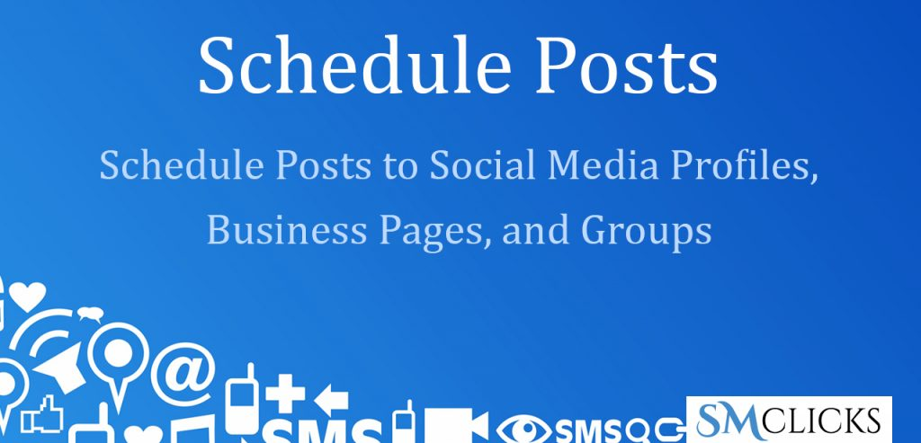 Setup Your Posting Schedule in SMclicks